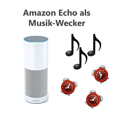 Amazon-Echo-Musik-Wecker