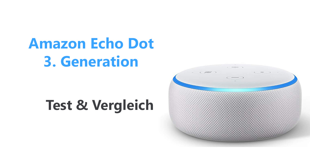 amazon echo dot 3 test und vergleich sprachassistenten news. Black Bedroom Furniture Sets. Home Design Ideas